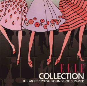 Cover - Jason Downs: ELLE Collection: The Most Stylish Sounds Of The Summer
