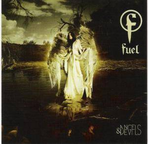 Cover - Fuel: Angels & Devils