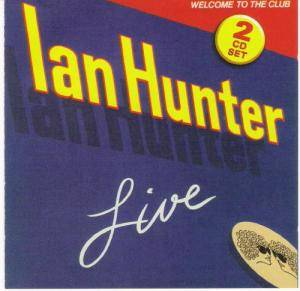 Ian Hunter: Welcome To The Club (2-CD) - Bild 1