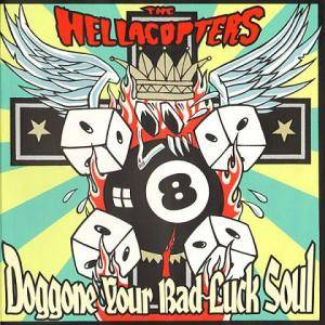 The Hellacopters: Doggone Your Bad Luck Soul - Cover