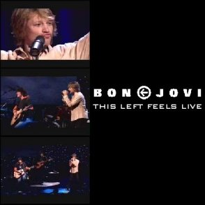 Cover - Bon Jovi: This Left Feels Live