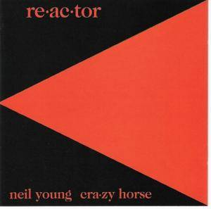 Neil Young & Crazy Horse: Re-Ac-Tor - Cover