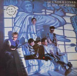 The Undertones: Sin Of Pride, The - Cover