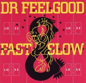Cover - Dr. Feelgood: Fast Women Slow Horses