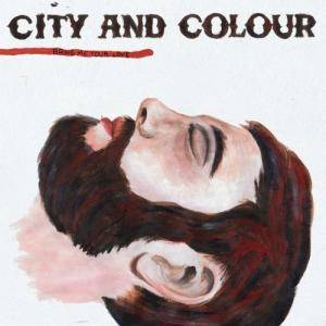 City And Colour: Bring Me Your Love - Cover