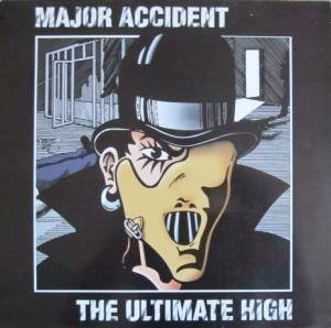Cover - Major Accident: Ultimate High, The