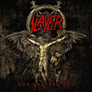 Slayer: You Against You - Cover