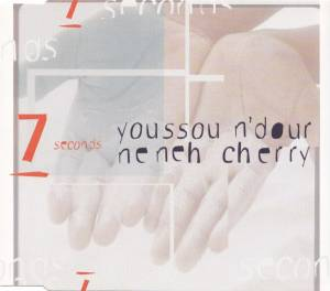 Youssou N'Dour  & Neneh Cherry: 7 Seconds - Cover