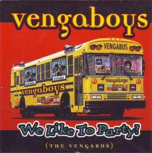 Vengaboys: We Like To Party! (The Vengabus) - Cover