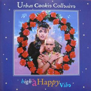 Cover - Urban Cookie Collective: High On A Happy Vibe