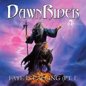 Dawnrider: Fate Is Calling (Pt. I) - Cover