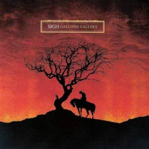 Cover - Sigh: Gallows Gallery