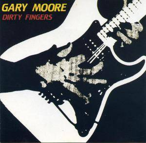 Cover - Gary Moore: Dirty Fingers