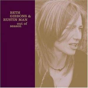 Beth Gibbons & Rustin Man: Out Of Season - Cover