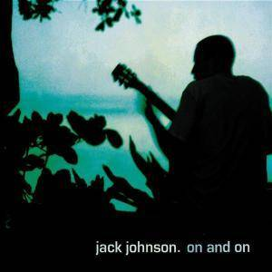 Jack Johnson: On And On - Cover