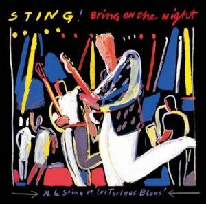Sting: Bring On The Night - Cover