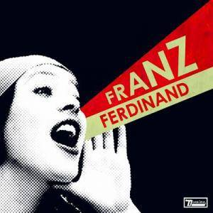 Franz Ferdinand: You Could Have It So Much Better - Cover