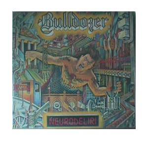 Bulldozer: Neurodeliri - Cover