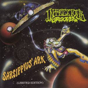 Infectious Grooves: Sarsippius' Ark - Cover