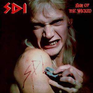 S.D.I.: Sign Of The Wicked - Cover