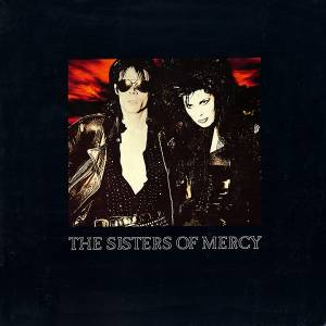 The Sisters Of Mercy: This Corrosion - Cover