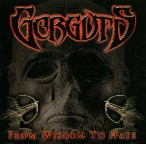 Gorguts: From Wisdom To Hate - Cover