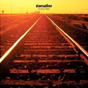 Starsailor: Love Is Here - Cover
