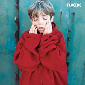 Placebo: Placebo - Cover