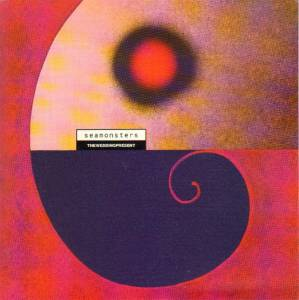 Cover - Wedding Present, The: Seamonsters