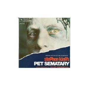 "Cover - Elliot Goldenthal: Stephen King's ""Pet Sematary"" - Original Motion Picture Soundtrack"