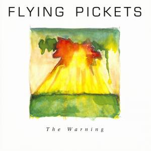 Cover - Flying Pickets, The: Warning, The