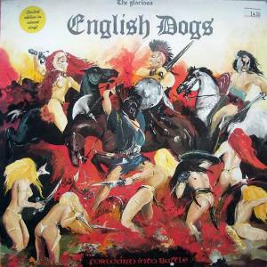 Cover - English Dogs: Forward Into Battle