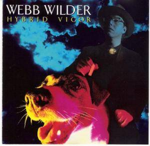 Webb Wilder: Hybrid Vigor - Cover