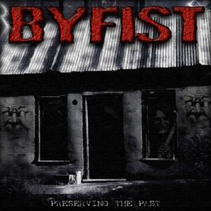 Byfist: Preserving The Past - Cover