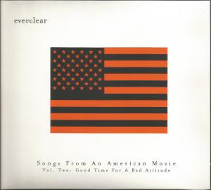 Everclear: Songs From An American Movie Vol.2: Good Times For A Bad Attitude - Cover