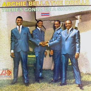 Archie Bell & The Drells: There's Gonna Be A Showdown - Cover