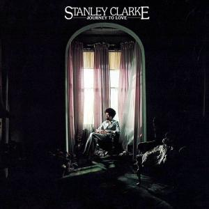 Stanley Clarke: Journey To Love - Cover