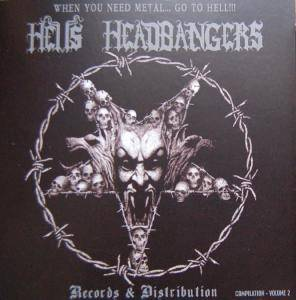 When You Need Metal... Go To Hell!!! - Hells Headbangers Records & Distribution Compilation - Volume 2 - Cover