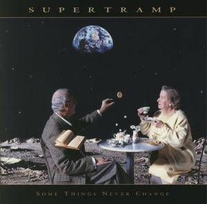 Supertramp: Some Things Never Change (CD) - Bild 1
