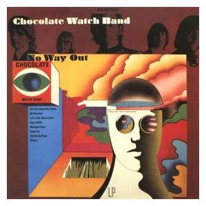 The Chocolate Watchband: No Way Out - Cover