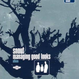 Cover - Snout: Managing Good Looks