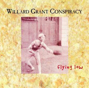 Cover - Willard Grant Conspiracy: Flying Low