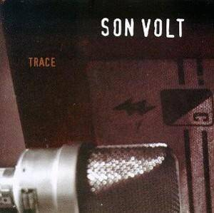 Son Volt: Trace - Cover