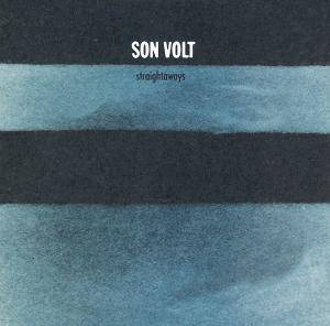 Cover - Son Volt: Straightaways