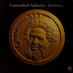Cannonball Adderley: Lovers... - Cover