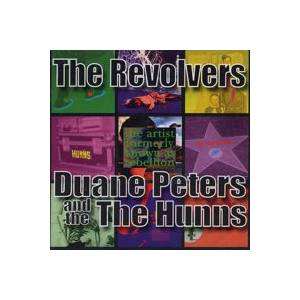 Cover - Revolvers, The: Revolvers / Duane Peters And The Hunns, The