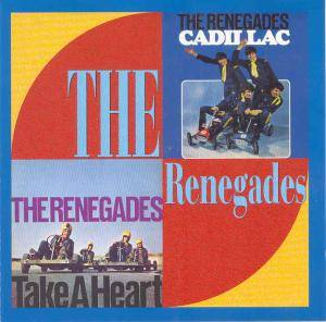 Cover - Renegades, The: Cadillac / Take A Heart
