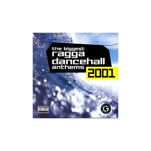 Biggest Ragga Dancehall Anthems 2001, The - Cover