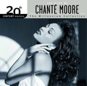 Cover - Chanté Moore: 20th Century Masters - The Millennium Collection: The Best Of Chanté Moore