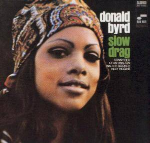 Donald Byrd: Slow Drag - Cover